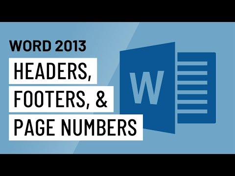 Word 2013: Headers, Footers, and Page Numbers