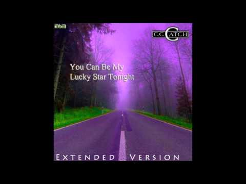 C C  Catch - You Can Be My Lucky Star Tonight Extended Version (mixed by Manaev)