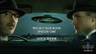 Project Blue Book Episode One Quick Review