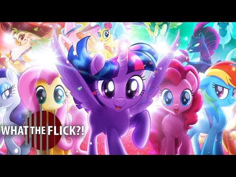 My Little Pony: The Movie - Official Movie Review