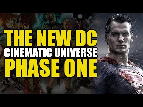 The New DC Cinematic Universe: Phase One