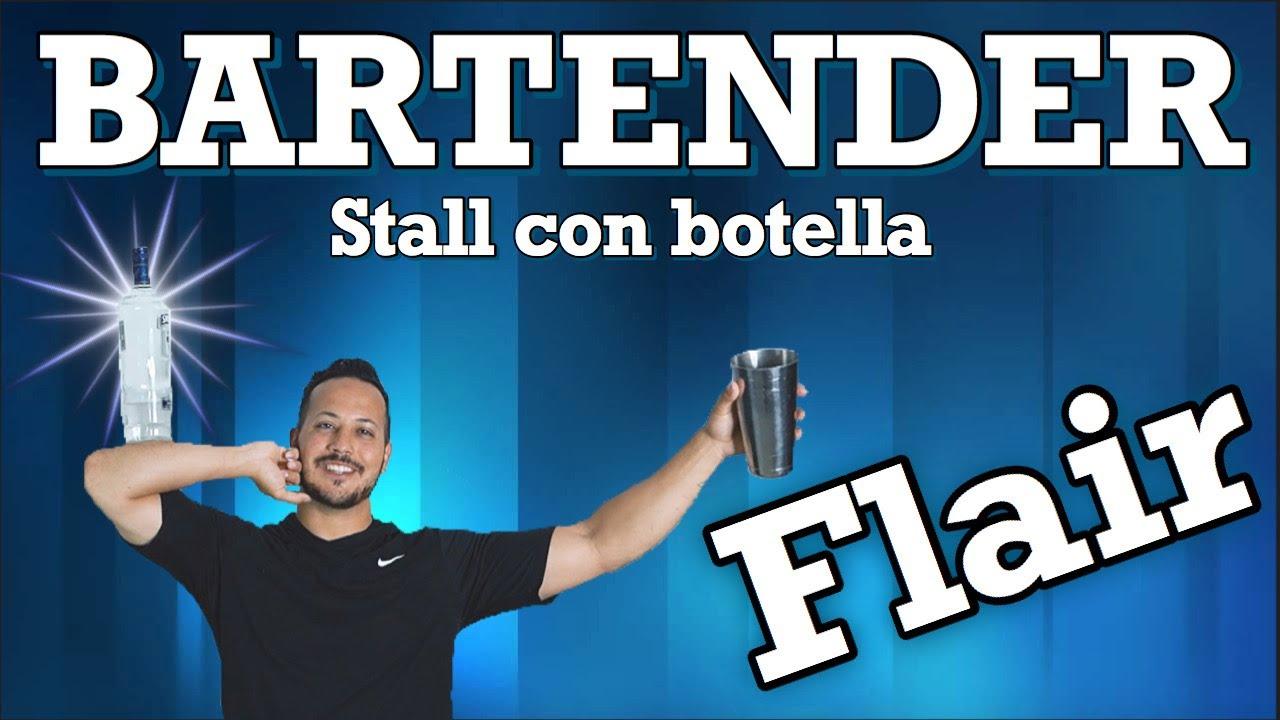 COMO HACER STALL BOTELLA / TUTORIAL FLAIR BARTENDER / BALANCE