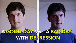 A Good Day Vs. A Bad Day With Depression