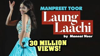 "Video Manpreet Toor | ""Laung Laachi"" Mannat Noor (Ammy Virk, Neeru Bajwa) download MP3, 3GP, MP4, WEBM, AVI, FLV Agustus 2018"