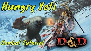 D&D (5e): Combat Tutorial (Hungry Yeti) thumbnail