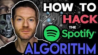 Spotify Hacks – Secret Marketing Strategies To Trick The Spotify Algorithm