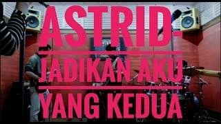 Download Lagu Astrid--Jadikan Aku Yang Kedua versi Qc-band mp3