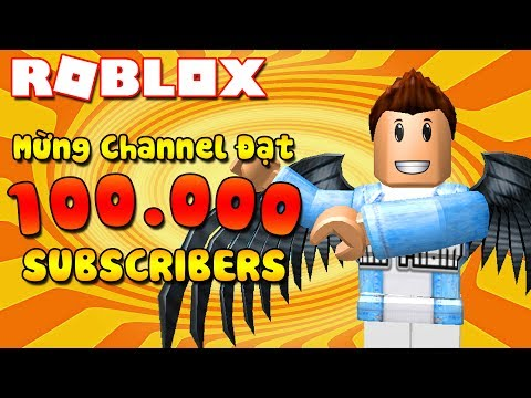 Roblox Live Stream | MỪNG CHANNEL ĐẠT 100.000 SUBSCRIBES | K
