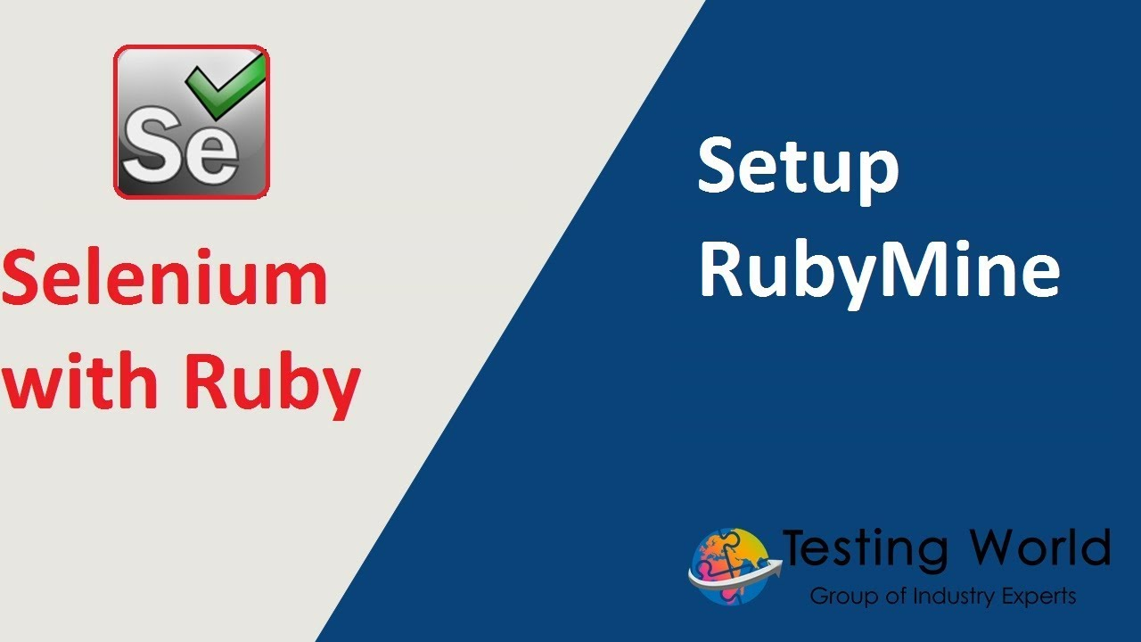 Selenium with Ruby - Session-1 : Setup RubyMine