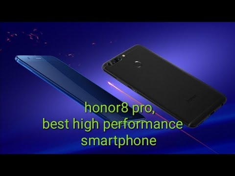 honor8 pro at 22999- best high performance phone