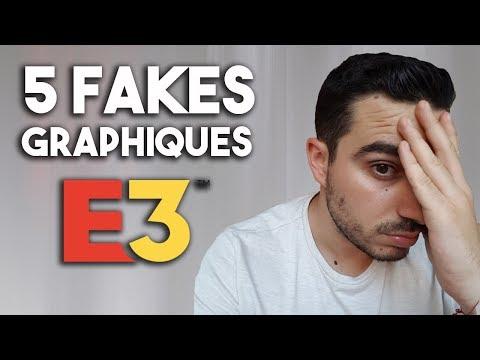 5 PIRES FAKES GRAPHIQUES DE L'E3!