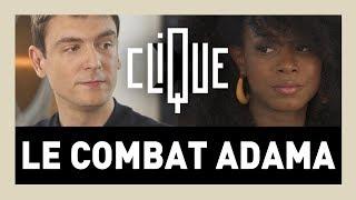 Clique x Le Combat Adama