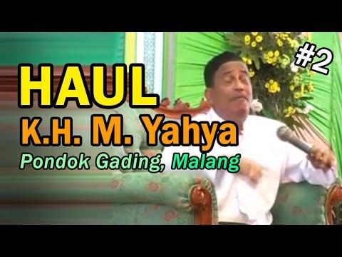 Haul KH. Yahya Malang, Mauidhoh Habib Umar Muthohar Semarang bag 2