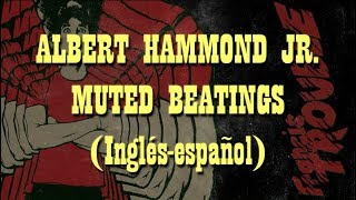 Albert Hammond Jr. - Muted Beatings (Subtitulada al español)