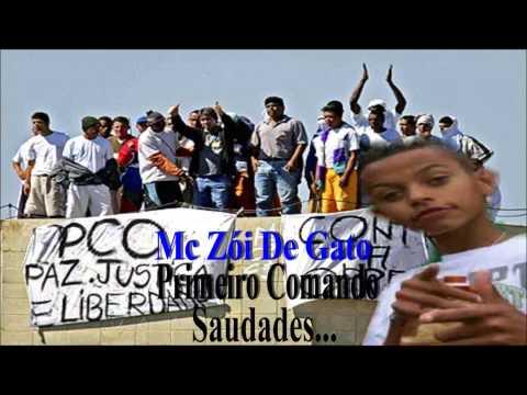 MC ZÓI DE GATO PRIMEIRO COMANDO '(88'
