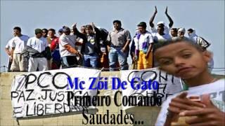 MC ZÓI DE GATO PRIMEIRO COMANDO