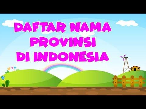 Daftar Nama Provinsi Di Indonesia Beserta Ibukotanya Youtube