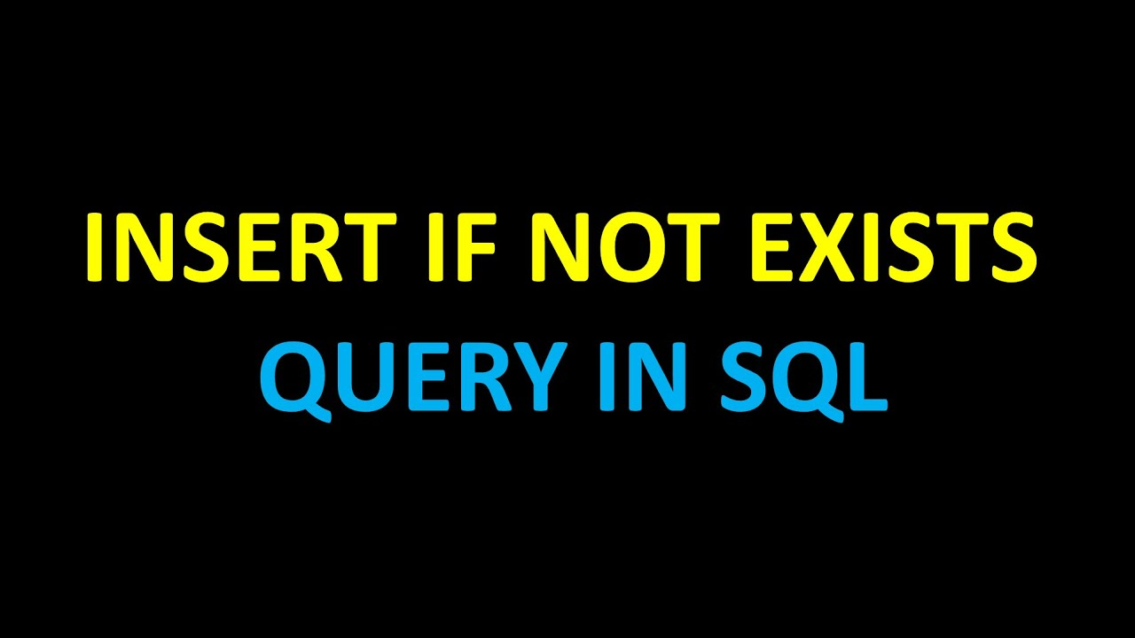 Sql - Insert if not exists query