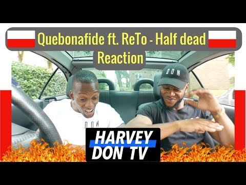 Quebonafide ft. ReTo - Half dead (prod. High Tower)