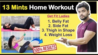| Complete 13 mints Home workout |. for  Belly fat Reduction