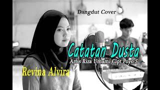 CATATAN DUSTA (Riza Umami) - Revina Alvira # Dangdut Cover