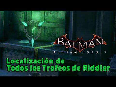 Batman Arkham Knight - Localización de todos los Trofeos de Riddler (All Riddler Trophies)