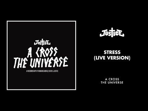 Justice - Stress (Live Version)