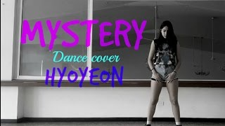 Mystery - HYOYEON (효연) Dance Cover