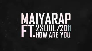 2soul-feat-maiyarap-how-are-you-mixtape