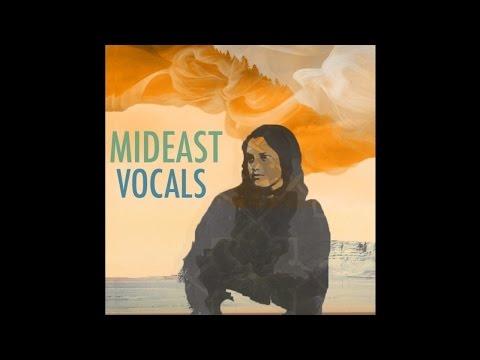 Middle Eastern Vocal Samples, Arabic Vocals & World Singing