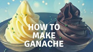 How to make ganache | White and chocolate ganache frosting recipe thumbnail