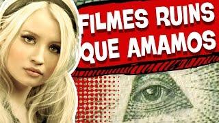7 FILMES RUINS QUE TODO MUNDO GOSTA!