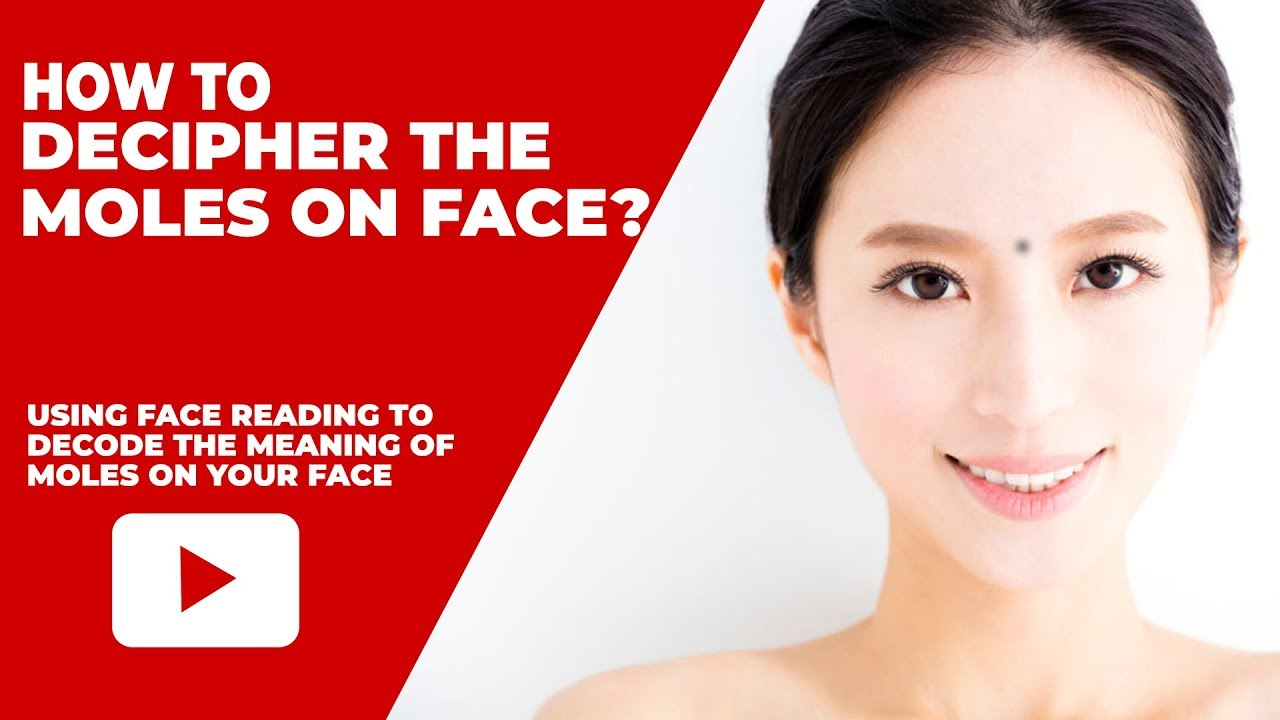 How To Decipher The Moles on Your Face? - Feng Shui Beginner