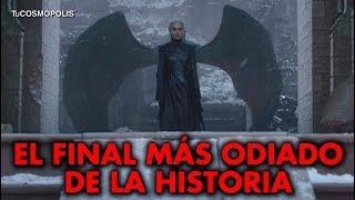 GAME OF THRONES EL PEOR FINAL DE LA HISTORIA