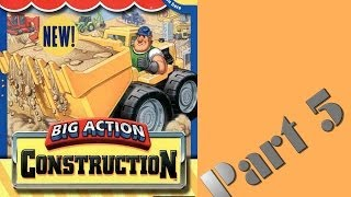 Whoa, I Remember: Fisher-Price Big Action Construction: Part 5