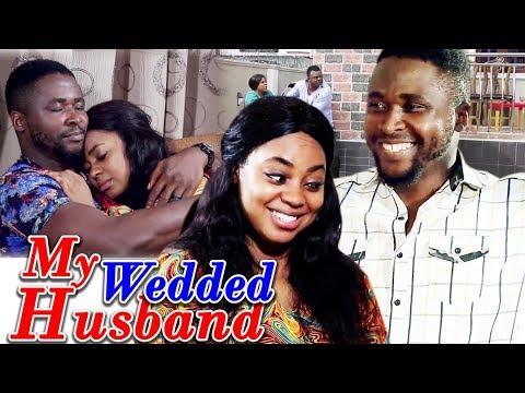 Download My Wedded Husband 1&2 - New Movie 2018 ll 2019 Latest Nigerian Nollywood Movie ll African Movie HD