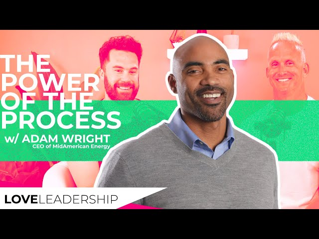 The Power of the Process with Adam Wright
