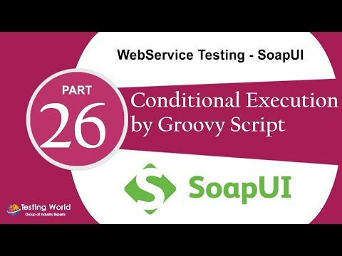 SoapUI : Conditional execution of step by Groovy programming