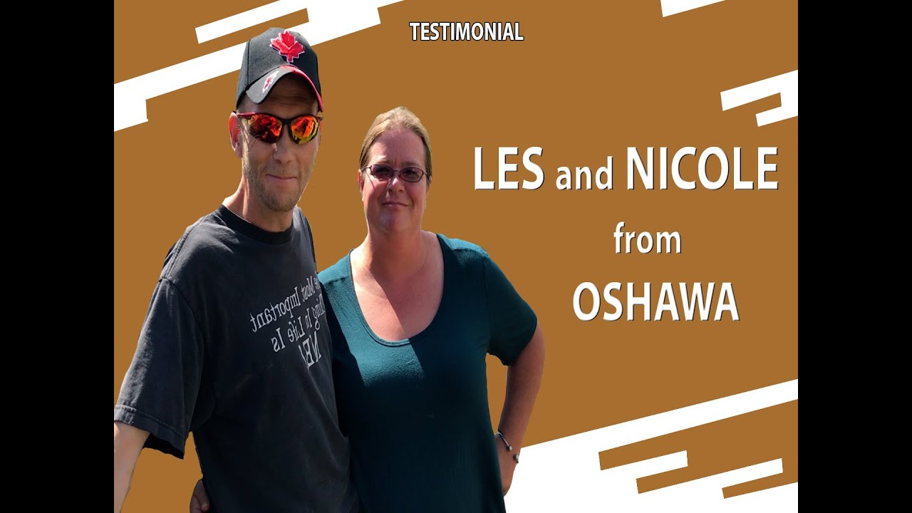 Testimonial: Les and Nicole from Oshawa