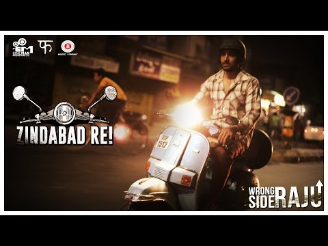 Zindabad Re - Wrong Side Raju | Sachin...