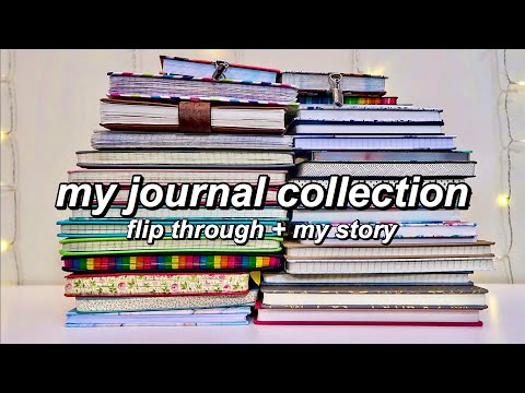 My Journal Collection & Flip Through | My Journaling Story