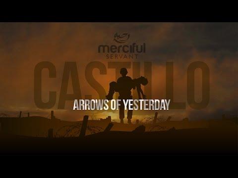 Arrows of Yesterday - Castillo Nasheeds