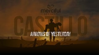 Arrows of Yesterday - Castillo Nasheeds