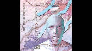 Teamm Jordann - Champion (2013)