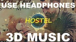 3D Hostel   3D Sharry Mann Songs   Parmish Verma   3D Music World   3D Bass Boosted