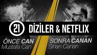 Diziler & Netflix - Önce CAN Sonra CANAN - 21.Bölüm