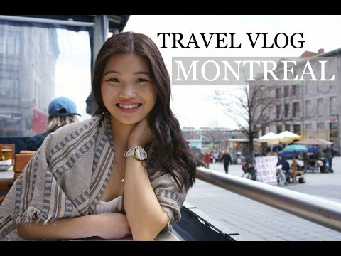 TRAVEL VLOG | Montreal, Canada