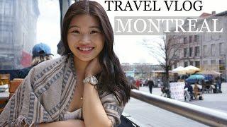 TRAVEL VLOG | Montreal, Canada