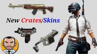 PUBG New Skins/Crates Coming Soon