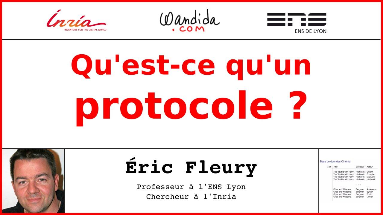 Qu Est Ce Qu Un Protocole Eric Fleury Youtube